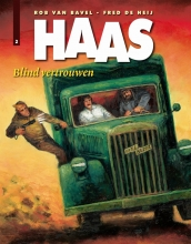 Fred de Heij, Rob van Bavel, Haas - Blind vertrouwen