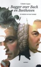 Celeste Lupus , Bagger over Bach en Beethoven