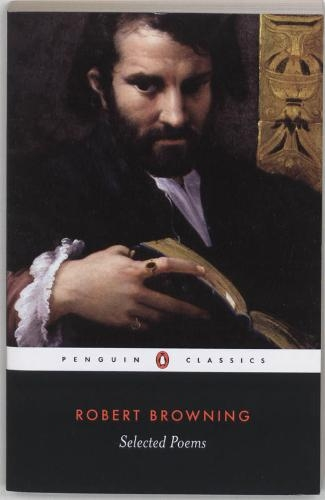 Robert Browning,Selected Poems