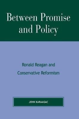 John Karaagac,Between Promise and Policy