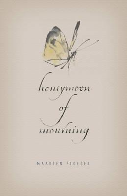 Maarten Ploeger,   Matthew Dexter,Honeymoon of Mourning