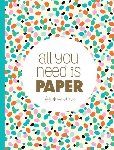 Fifi Mandirac,All You Need Is Paper