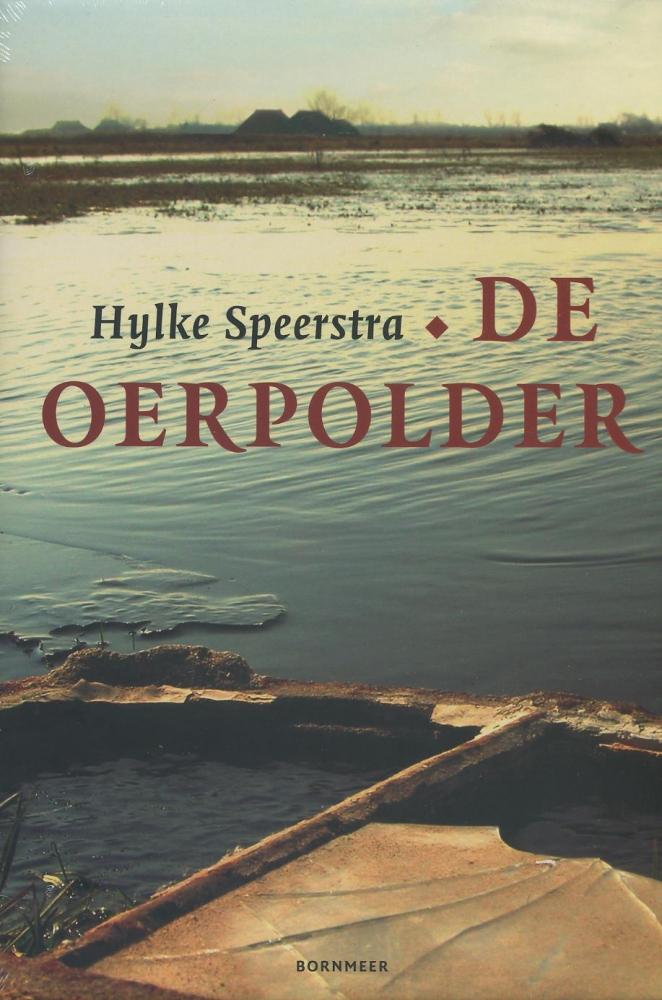 Hylke Speerstra,De oerpolder Friese editie