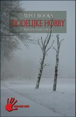 M.P.O. Books,Dodelijke hobby