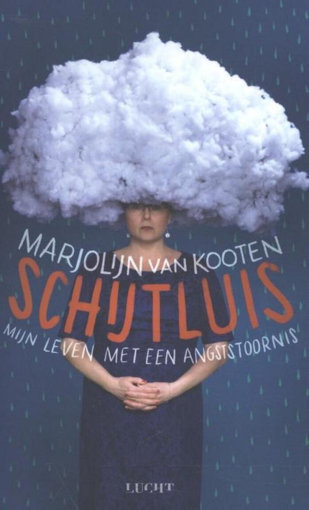 Marjolijn van Kooten,Schijtluis
