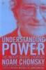 Noam Chomsky & P.  Mitchell, Understanding Power