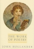 Hollander, John, The Work of Poetry