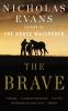 Evans, Nicholas, The Brave