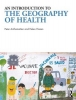<b>Anthamatten Helen, Hazen Peter</b>,An Introduction to the Geography of Health
