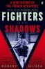 Gildea, Robert, Fighters in the Shadows