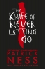 Ness Patrick, Knife of Never Letting Go (10th Anniversary Edition)