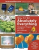 How to Do Absolutely Everything, Homegrown Projects from Real Do-It-Yourself Experts