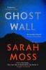 <b>Moss Sarah</b>,Ghost Wall