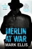 Mark Ellis, Merlin at War