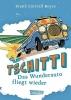 Boyce, Frank Cottrell, Tschitti - Das Wunderauto fliegt wieder