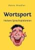 Brudler, Heinz, Wortsport