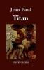 Paul, Jean, Titan