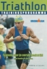 <b>Paul Huddle en Roch Frey</b>,Triathlon trainingsprogramma