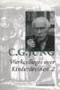 C.G. Jung, Werkcolleges over Kinderdromen deel 2