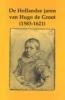 <b>H.J.M. Nellen en J. Trapman (red.)</b>,Hollandse jaren van Hugo de Groot