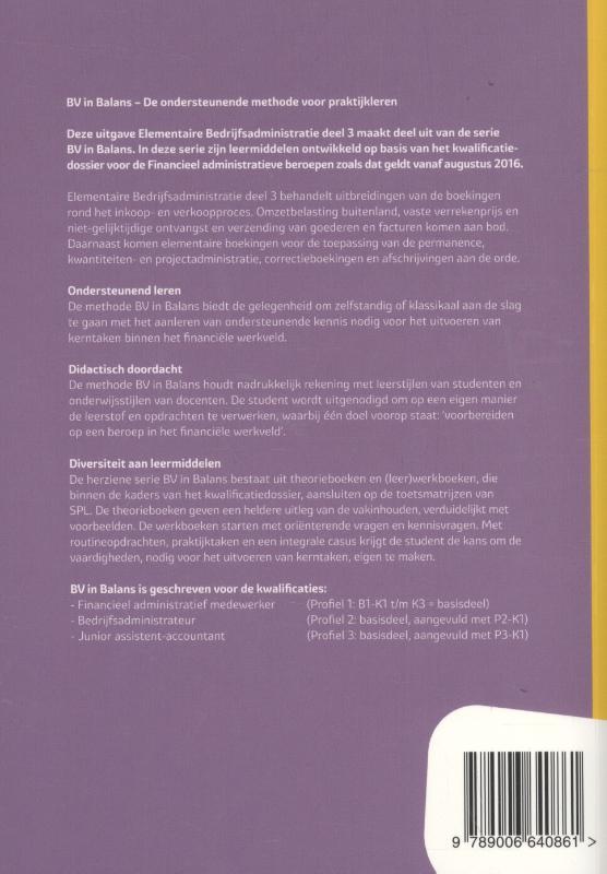 Gerard van Heeswijk, Stef Stienstra, Pieter Mijnster,Elementaire bedrijfsadministratie Basisboek deel 3 niveau 3 en 4