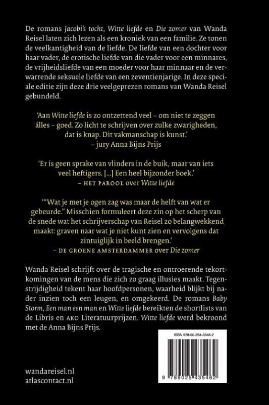 Wanda Reisel,Jacobi`s tocht, Witte liefde, Die zomer