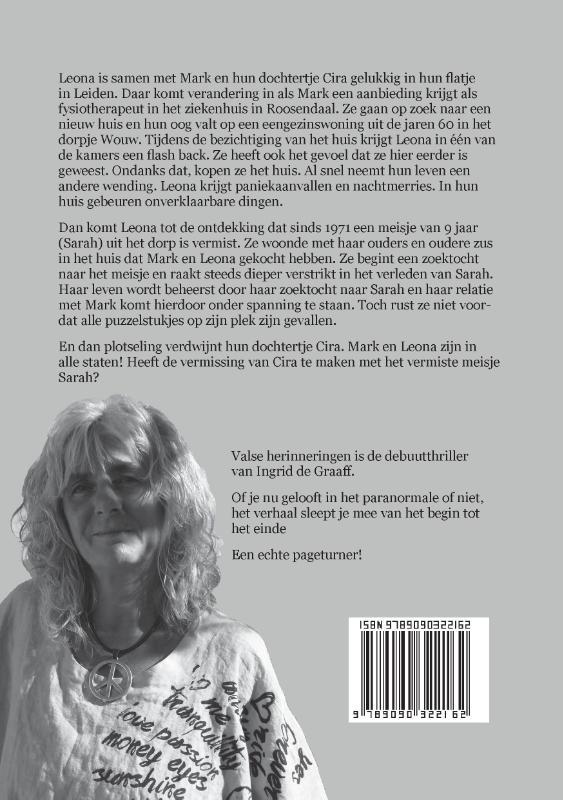 Ingrid de Graaff,Valse herinneringen