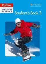 Fiona MacGregor,   Karen Morrison,   Tracey Baxter,   Sunetra Berry International Primary Science Student`s Book 3