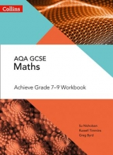 Su Nicholson,   Russell Timmins,   Greg Byrd AQA GCSE Maths Achieve Grade 7-9 Workbook