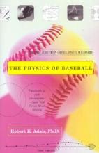 Adair, Robert K. The Physics of Baseball