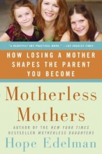 Edelman, Hope Motherless Mothers