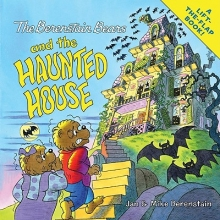 Berenstain, Jan The Berenstain Bears and the Haunted House