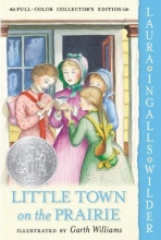 Wilder, Laura Ingalls Little Town on the Prairie