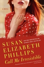 Phillips, Susan Elizabeth Call Me Irresistible