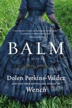 Perkins-Valdez, Dolen Balm