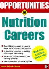 Carol Coles Caldwell Opportunities in Nutrition Careers