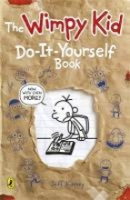Jeff Kinney Diary of a Wimpy Kid: Do-It-Yourself Book