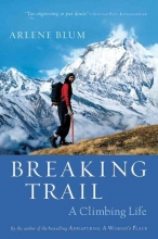 Blum, Arlene Breaking Trail