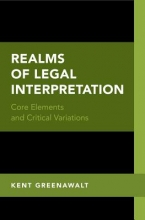 Greenawalt, Kent Realms of Legal Interpretation