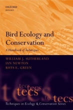 William J. Sutherland,   Ian Newton,   Rhys Green Bird Ecology and Conservation
