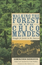 Rodrigues, Gomercindo Walking the Forest With Chico Mendes