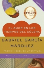 Garcia Marquez, Gabriel El amor en los tiempos del colera Love in the Time of Cholera