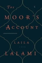 Lalami, Laila The Moor`s Account