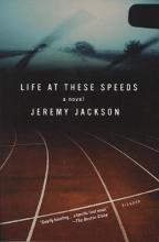 Jackson, Jeremy Life at These Speeds