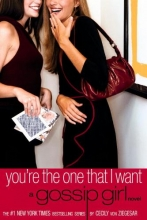 Von Ziegesar, Cecily Gossip Girl #6: You`re the One That I Want