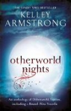 Armstrong, Kelley Otherworld Nights