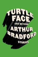 Bradford, Arthur Turtleface and Beyond