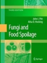 John I. Pitt,   Ailsa D. Hocking Fungi and Food Spoilage