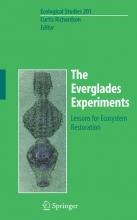 Curtis J. Richardson The Everglades Experiments