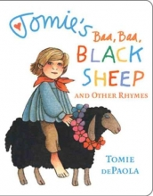 dePaola, Tomie Tomie`s Baa Baa Black Sheep and Other Rhymes